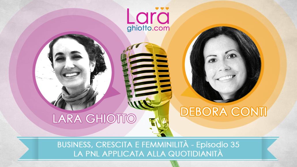 Episodio_35_Lara_Ghiotto_Debora_Conti