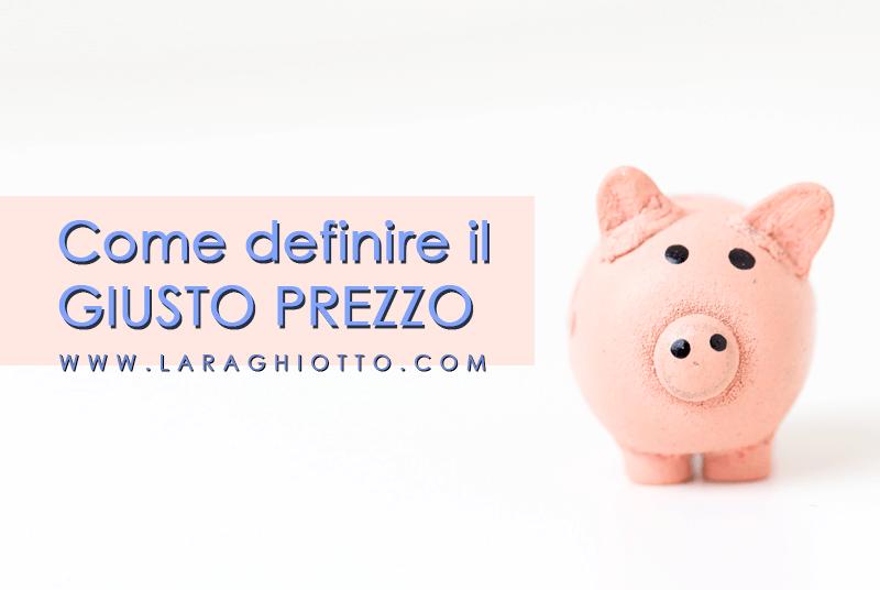 giusto_prezzo_lara_ghiotto